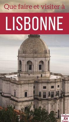 Visiter Lisbonne en 3 jours - Que faire a Lisbonne Voyages
