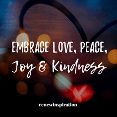 Embrace love, peace, joy & kindness. Stay motivated. You Are Enough, Self Love Quotes, How To Stay Motivated, Health And Wellness, Blogging, Author, Joy, Relationship, Peace
