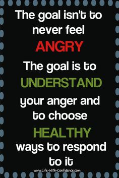 """With all the """"Be Positive"""" messages out there, it can feel wrong to get angry, but it's okay to feel anger and it's healthy. Anger Management Quotes, Anger Management For Adults, Wisdom Quotes, Life Quotes, Qoutes, Great Quotes, Inspirational Quotes, Motivational, Dealing With Anger"""