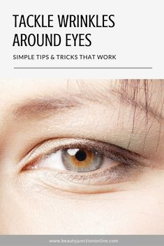 Discover how to get rid of wrinkles around eyes naturally!