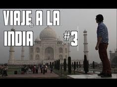 El Taj Mahal desde mi ventana - INDIA #3 - YouTube http://www.alanxelmundo.com/
