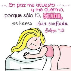 """#ORACIÓN """"En paz me acuesto y me duermo, porque sólo Tú SEÑOR, me haces vivir confiado"""" Salmos 4:8"""