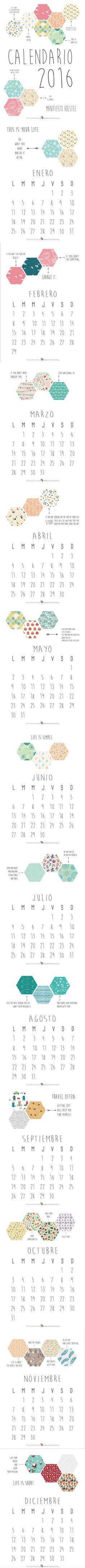 Descargable gratuito Calendario 2016, con una hoja por mes y mensajes del manifiesto Holstee. Porque la vida solo se vive una vez. Sé feliz