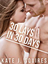 New Release - 30 Lays in 30 Days (Erotic Romance)