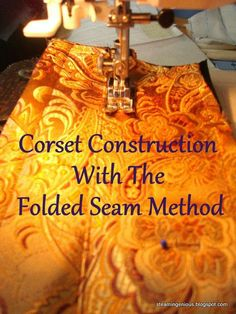 Folded Seam Method of corset construction. Aide pour construire un corset Sewing Hacks, Sewing Tutorials, Sewing Crafts, Sewing Projects, Sewing Patterns, Sewing Tips, Tutorial Sewing, Craft Projects, Corset Tutorial