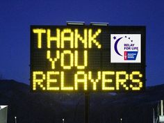 Thank You Relayers - Relay For Life