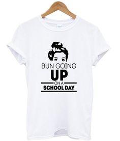 bun going t shirt