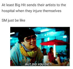 Bwahahaha XD // no, seriously, it's not funny. They were seriously injured and SM didn't give a crap...I mean, look at EXO...