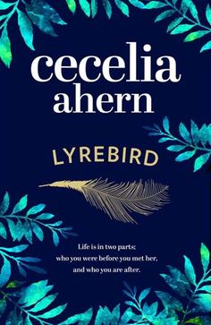 68 best the irish book awards 2016 images on pinterest ireland british lyrebird by cecelia ahern 9780007501878 fandeluxe Images