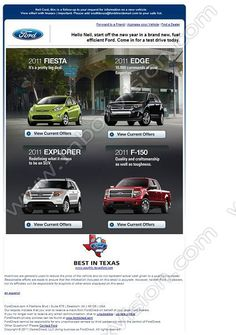 Company:  South Texas Ford Dealers Subject:  Start off the new year right. Come in for a test drive.              INBOXVISION, a global email gallery/database of 1.5 million B2C and B2B promotional email/newsletter templates, provides email design ideas and email marketing intelligence.  http://www.inboxvision.com/blog  #EmailMarketing #DigitalMarketing #EmailDesign #EmailTemplate #InboxVision #Emailideas #NewsletterIdeas