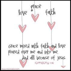 I timothy 1:14