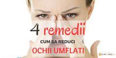 4 remedii pentru ochi umflati si pungile de sub ochi