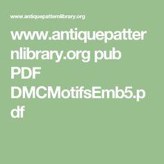 www.antiquepatternlibrary.org pub PDF DMCMotifsEmb5.pdf