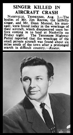 July 1964 - Death of Jim Reeves Country Music Artists, Country Singers, Ritchie Valens, Jim Reeves, Don Mclean, Newspaper Headlines, Celebrity Deaths, George Jones, Classic Songs