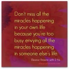 Don't miss your miracles!