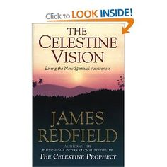 Celestine Vision: Living the New Spiritual Awareness: Amazon.co.uk: James Redfield: Books