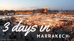 3 days in Marrakech   LiveDoGrow