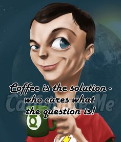 Coffee is the solution