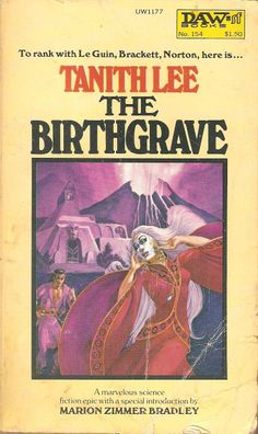 Tanith Lee. The Birthgrave.