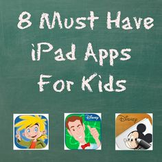 8 Must Have iPad Apps For Kids - we don't do much screen time, but this is good for the occasional iPad time