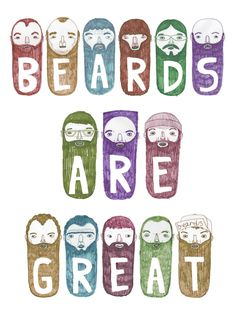 Beards are more than GOOD!