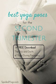 """Best Yoga Poses for the Second Trimester 