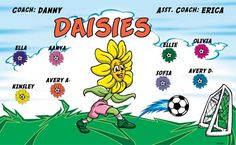 Daisies B53384  digitally printed vinyl soccer sports team banner. Made in the USA and shipped fast by BannersUSA.  You can easily create a similar banner using our Live Designer where you can manipulate ALL of the elements of ANY template.  You can change colors, add/change/remove text and graphics and resize the elements of your design, making it completely your own creation.