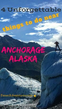 Planning a trip to Alaska?  Is Alaska on your bucket list?  Check out this blog post for our most unforgettable adventures near Alaska's largest city: Anchorage.