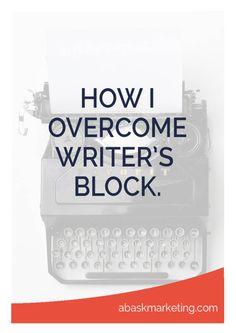 How do I overcome writer's block?