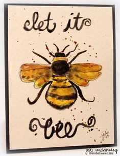let it bee bumble bee watercolor