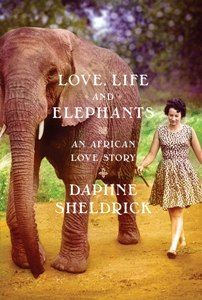 An African Love Story by Daphne Sheldrick... I would really like to read this.