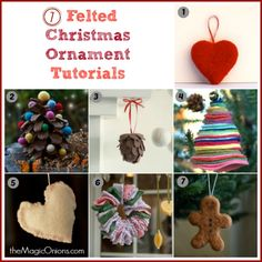 Needle Felted Christmas Ornaments : 7 Tutorials - The Magic Onions