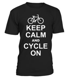 # Keep Calm and Cycle On .  HOW TO ORDER:1. Select the style and color you want: 2. Click Reserve it now3. Select size and quantity4. Enter shipping and billing information5. Done! Simple as that!TIPS: Buy 2 or more to save shipping cost!This is printable if you purchase only one piece. so dont worry, you will get yours.Guaranteed safe and secure checkout via:Paypal   VISA   MASTERCARD