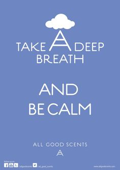 #TakeADeepBreath #Calm  Take a deep Breath. Be Calm because that's the motto of a healthy life.