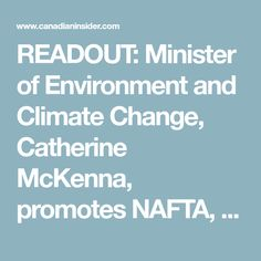 READOUT: Minister of Environment and Climate Change, Catherine McKenna, promotes NAFTA, climate action, and ocean protection, in Houston and Miami
