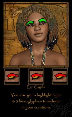 Egyptian Eyes V4 Merchant Resource makes it a snap to add Egyptian makeup to your character creations or you can layer it over existing characters in your runtime to create a whole new look for your favorite virtual girl.