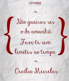 16 Melhores Imagens De Cecília Meireles Wise Words Quotations E