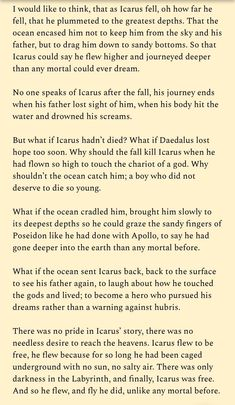 Another something I wrote about the boy named Icarus Poem Quotes, Words Quotes, Random Quotes, Pretty Words, Beautiful Words, Icarus Fell, Literature Quotes, Greek Gods, Frases