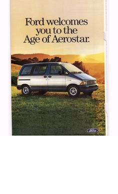Ford aerostar old and stinky it was totaled when someone ran a red 1985 ford aerostar debut ad 1 of 4 national geographic october 1985 fandeluxe Image collections