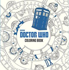The Doctor Who Coloring Book: to be released February 16, 2016 ($14.99)