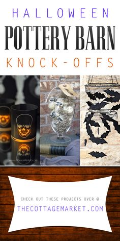 Looking for some Haunting Halloween Fun! Then you are in the right place...take a peek at these fun and fabulous Halloween Pottery Barn Knock-Offs! BOO!!!!