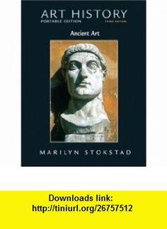 Art History Portable Edition B00K 1 Ancient Art (9780136040972) Marilyn Stokstad , ISBN-10: 0136040977  , ISBN-13: 978-0136040972 ,  , tutorials , pdf , ebook , torrent , downloads , rapidshare , filesonic , hotfile , megaupload , fileserve
