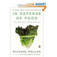 "Read ""In Defense of Food An Eater's Manifesto"" by Michael Pollan available from Rakuten Kobo. New York Times Bestseller from the author of How to Change Your Mind, The Omnivore's Dilemma, and Food Rules Food. Good Books, Books To Read, My Books, New York Times, In Defense Of Food, Michael Pollan, Food Science, Brain Science, Science Books"