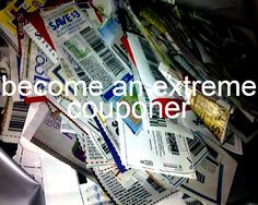 Become an extreme couponer