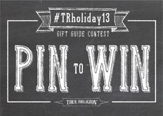 I just entered the #TrueReligion holiday gift guide pin-to-win contest. Check out my holiday favorites board. #TRHoliday13 #craftedwithpride