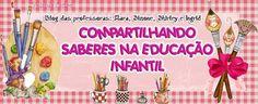 *** COMPARTILHANDO SABERES NA  EDUCAÇÃO INFANTIL***