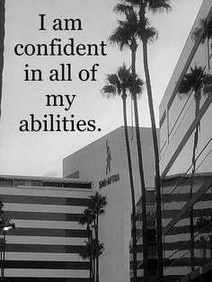 """""""I am confident in all of my abilities. Utility Pole, Confident, Affirmations, Wednesday, Building, Buildings, Affirmation Quotes"""