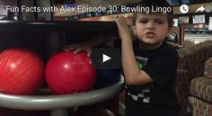 Today on Fun Facts with Alex, Alex talks about bowling lingo!
