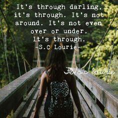 It's through. .