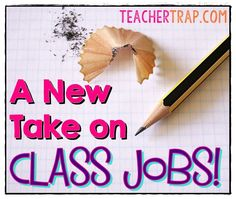 Classroom Jobs Revised!